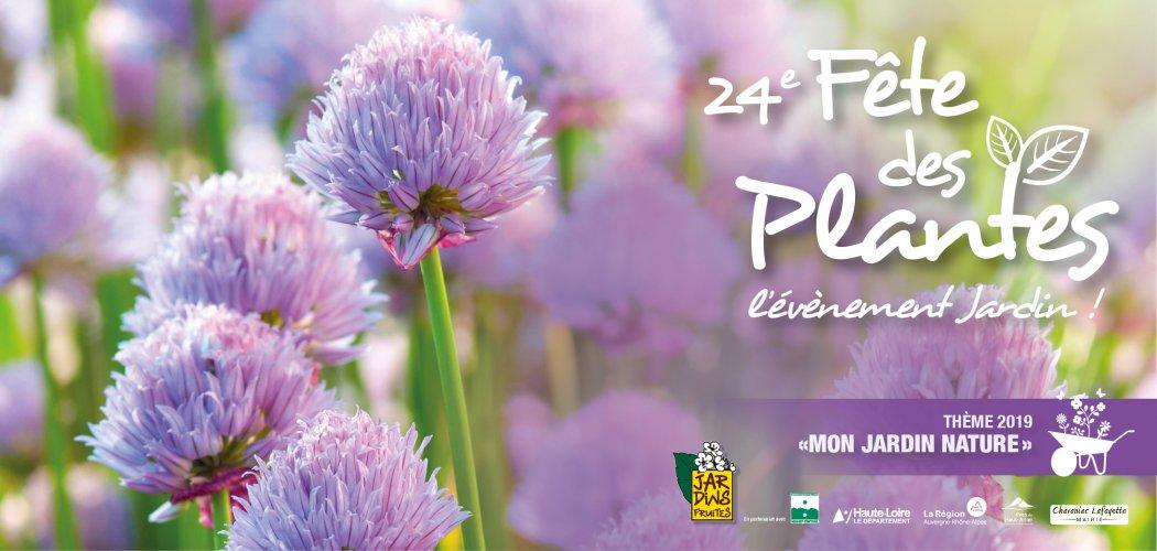 Les 1 et 2 juin 2019, venez nombreux à la Fête des plantes de Chavaniac-Lafayette !